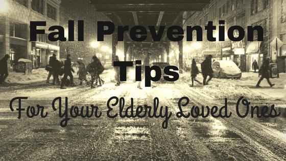 fall prevention tips for your elderly loved ones
