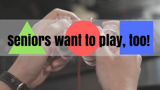 senior gaming: seniors want to play, too